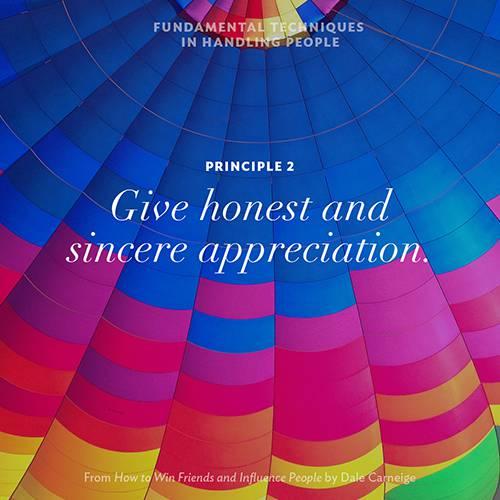 Principle 2 - Give honest and sincere appreciation.